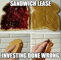 Sandwich lease: It's a stupid idea. Here's why